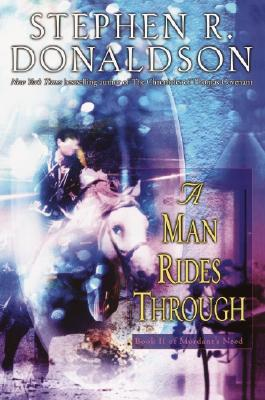 A Man Rides Through By Donaldson, Stephen R.